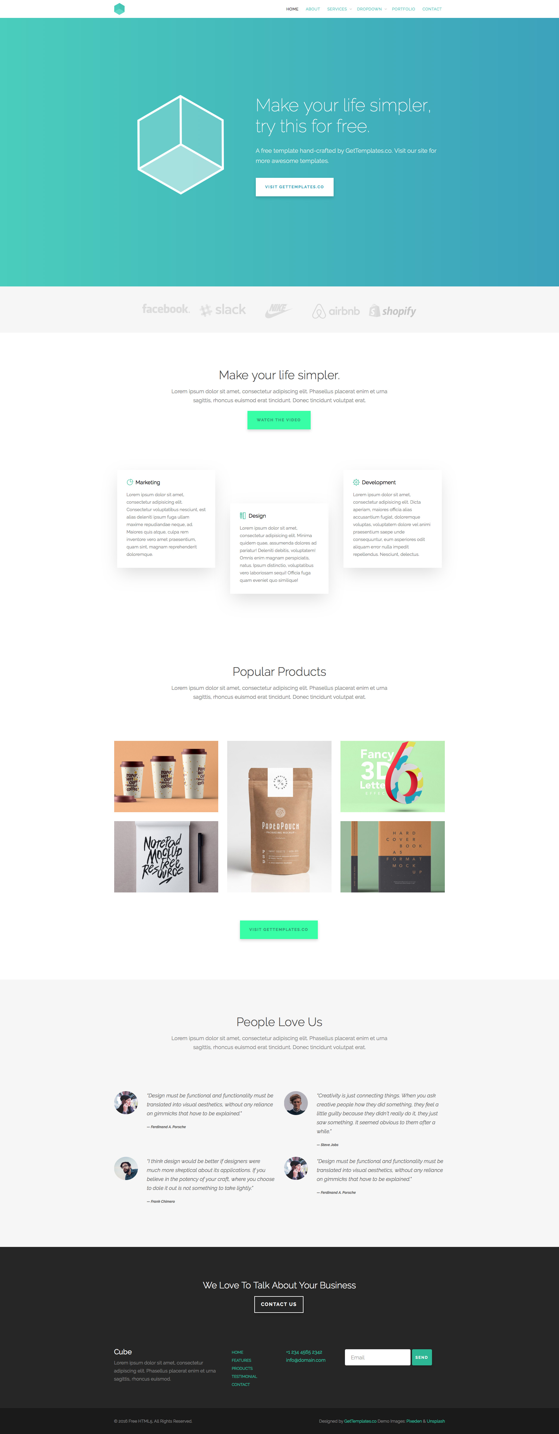 Cube is free responsive HTML5 multipurpose website template based on Bootstrap Framework. It is fully responsive and optimized for retina displays. Cube is built with the latest HTML5 and CSS3 technologies, and the best choice for studio, or creative people.
