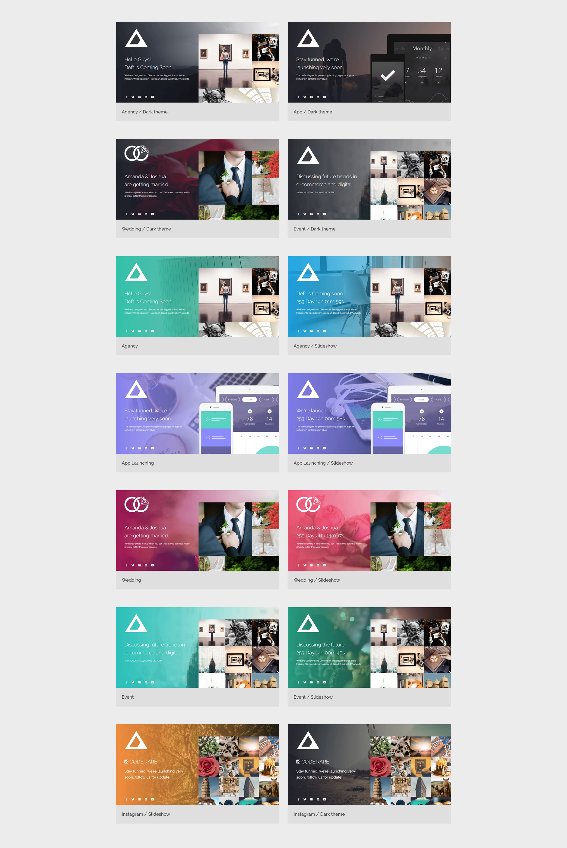 Deft is a Modern and colorful HTML5 Bootstrap multipurpose coming soon template. It offers multiple pre-designed pages for  agencies, general business, wedding, app launching, events etc. Deft built with fully responsive and retina ready elements and the latest HTML5 and CSS3.
