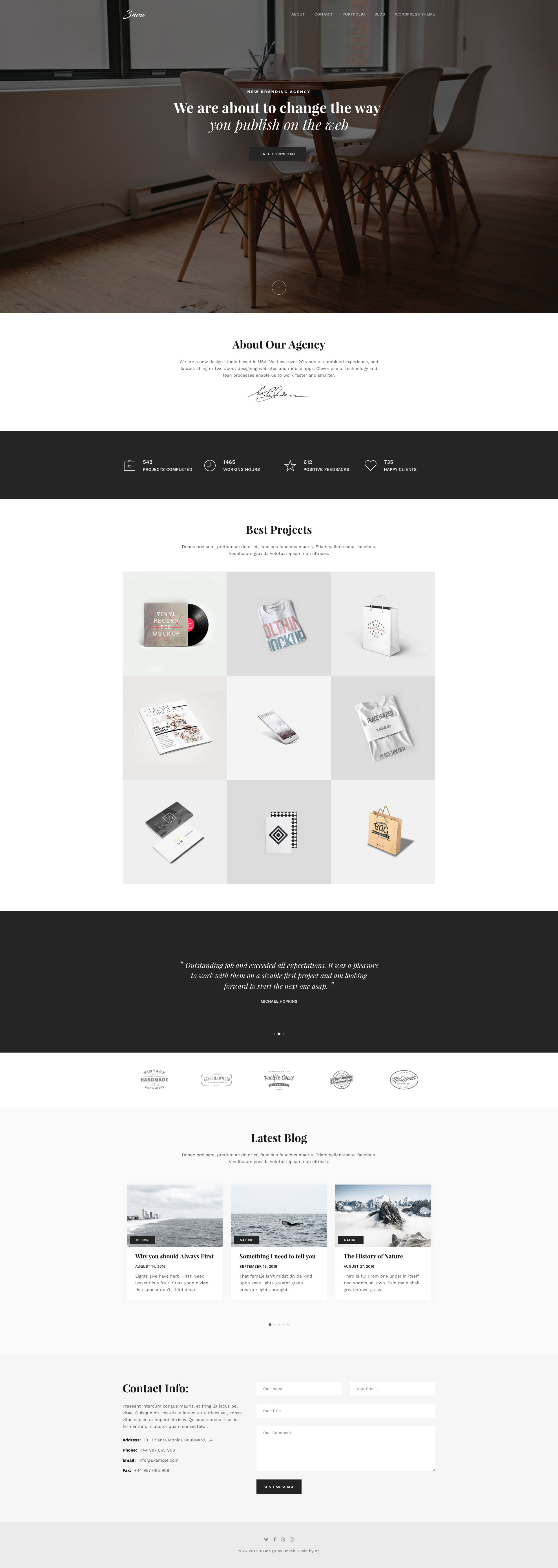 Snow is a beautiful free responsive HTML5 agency template using Bootstrap 3 framework. Snow HTML5 template comes with 3 pages like a portfolio page and a blog page. It is the perfect template for agency or portfolio related websites. Snow template is built with the latest HTML5 & CSS3 technology.