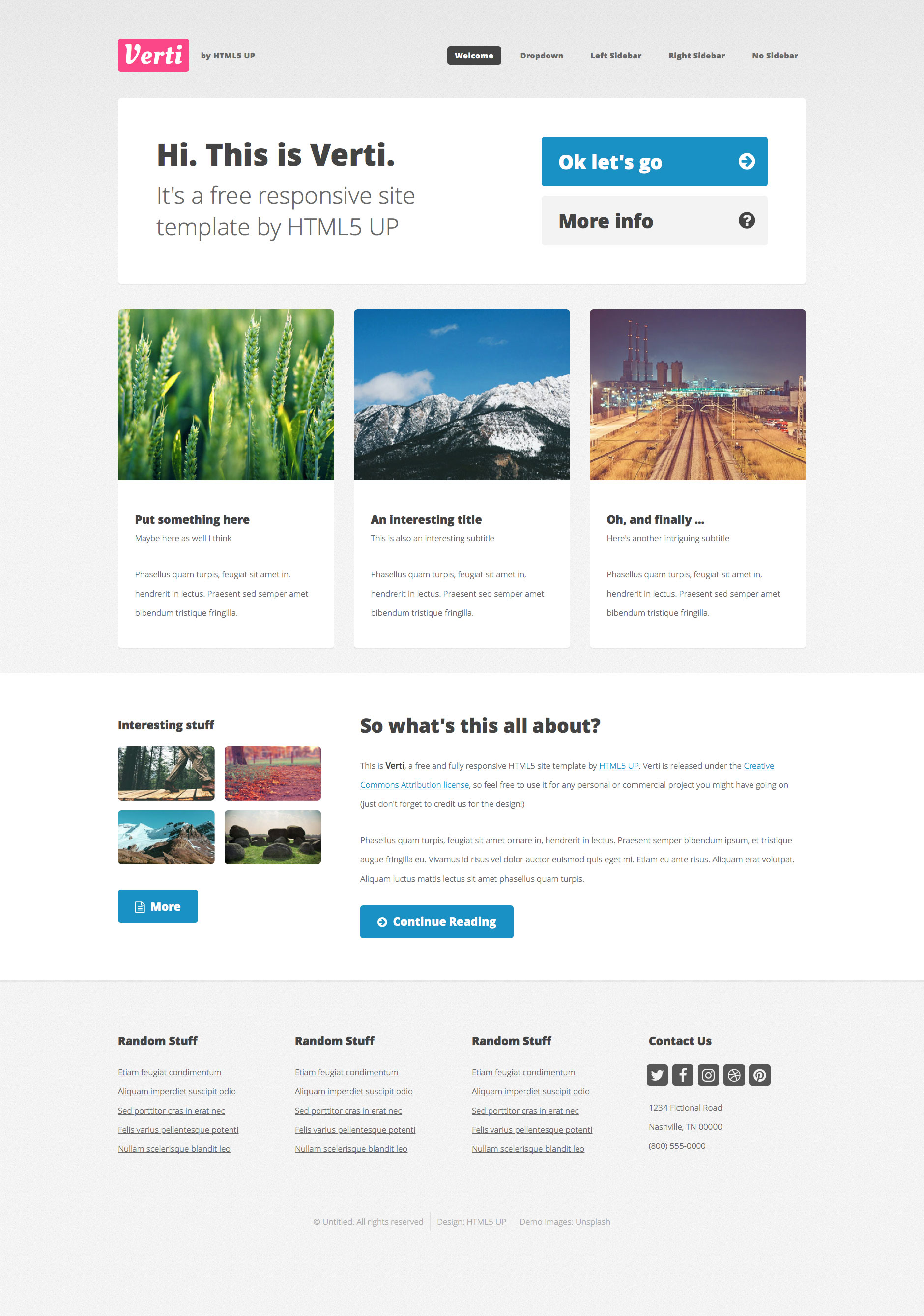 Verti is a free responsive HTML5 template. Perfectly suits for personal websites. It is a lightweight and fast loading template. Key features include Font Awesome icons cross-browser compatibility.